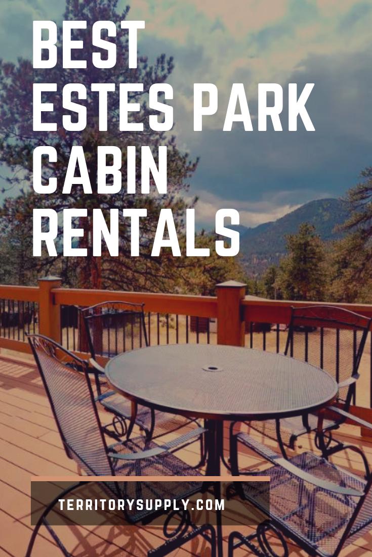 10 Best Cabin Rentals In Estes Park, Colorado
