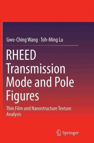 Rheed Transmission Mode and Pole Figures: Thin Film and Nanostructure Texture Analysis