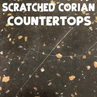How Fix Scratches Corian Countertops