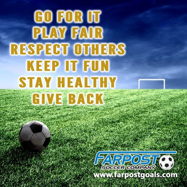 Soccer Soccer Rules Go For It Play Fair Respect Others Keep It Fun Stay Healthy Give Back How To Stay Healthy Playing Fair Soccer Quotes