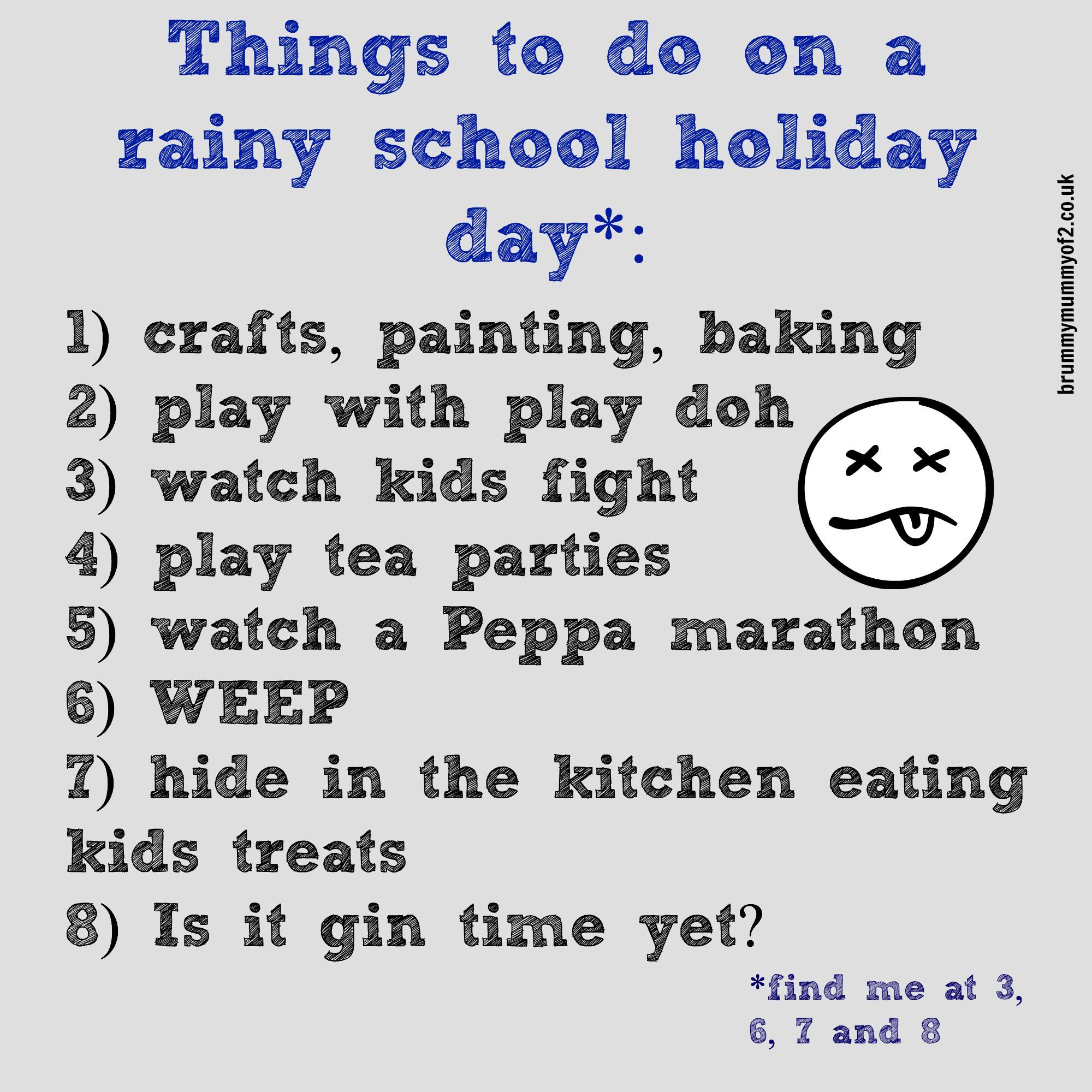 The Five Stages Of A Rainy School Holiday Day | School ...