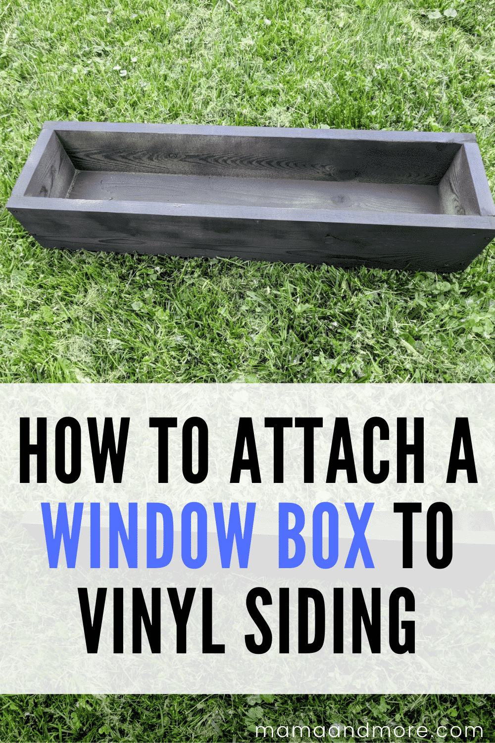 How To Attach A Window Box To Siding Mama And More In 2020 Window Boxes Diy Window Box Cedar Window Boxes