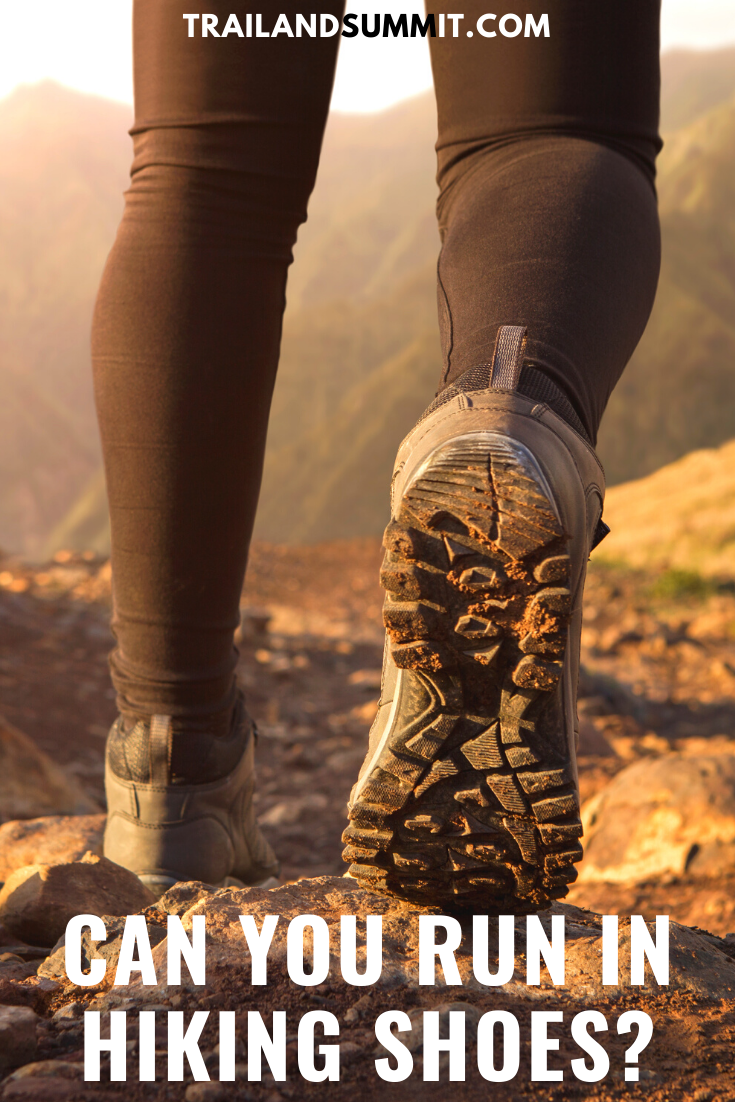 Can You Run in Hiking Shoes? in 2020   Hiking shoes ...