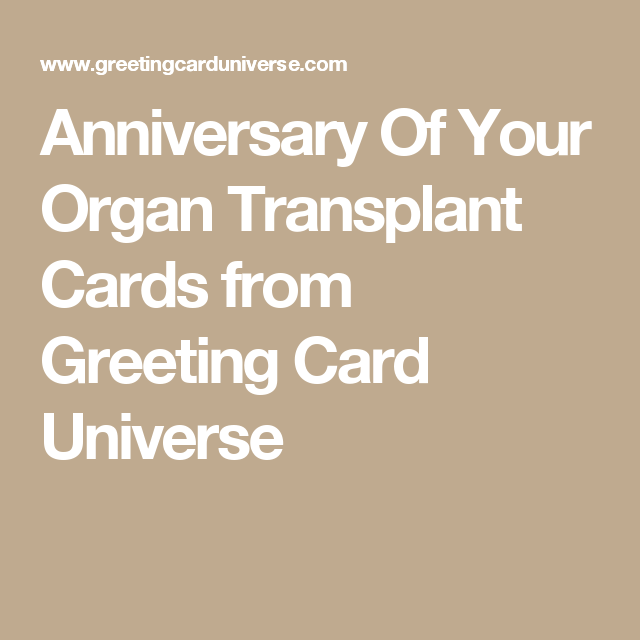 Anniversary of your organ transplant cards from greeting card anniversary of your organ transplant cards from greeting card universe m4hsunfo