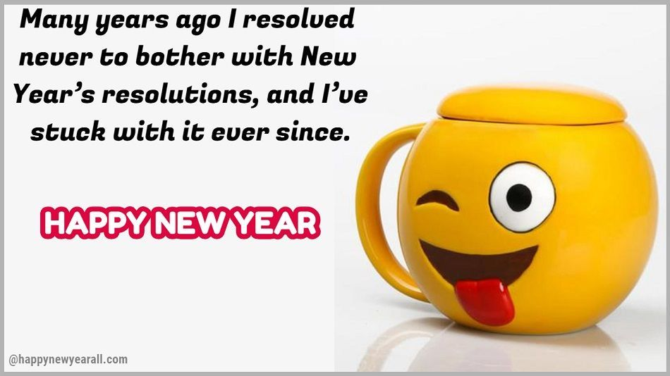 Funny New Year Quotes: Happy new year is on its way so cheer ...