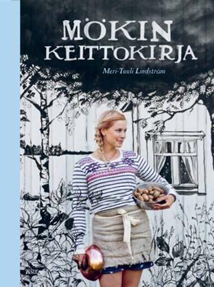 Mökin keittokirja - Meri-Tuuli Lindström, Lauri Tamminen - #kirja