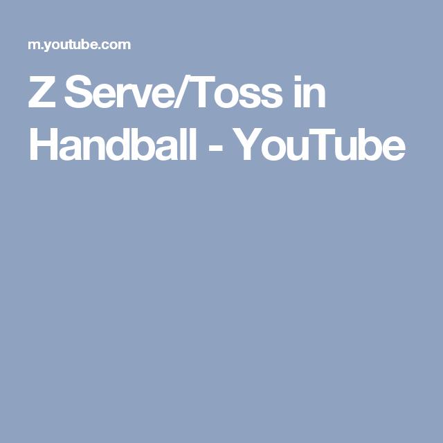 Z Serve/Toss in Handball - YouTube