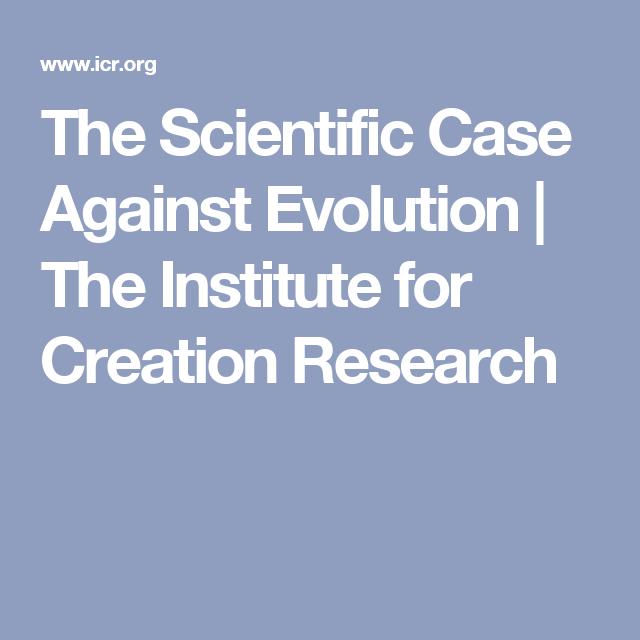 scientific arguments against evolution