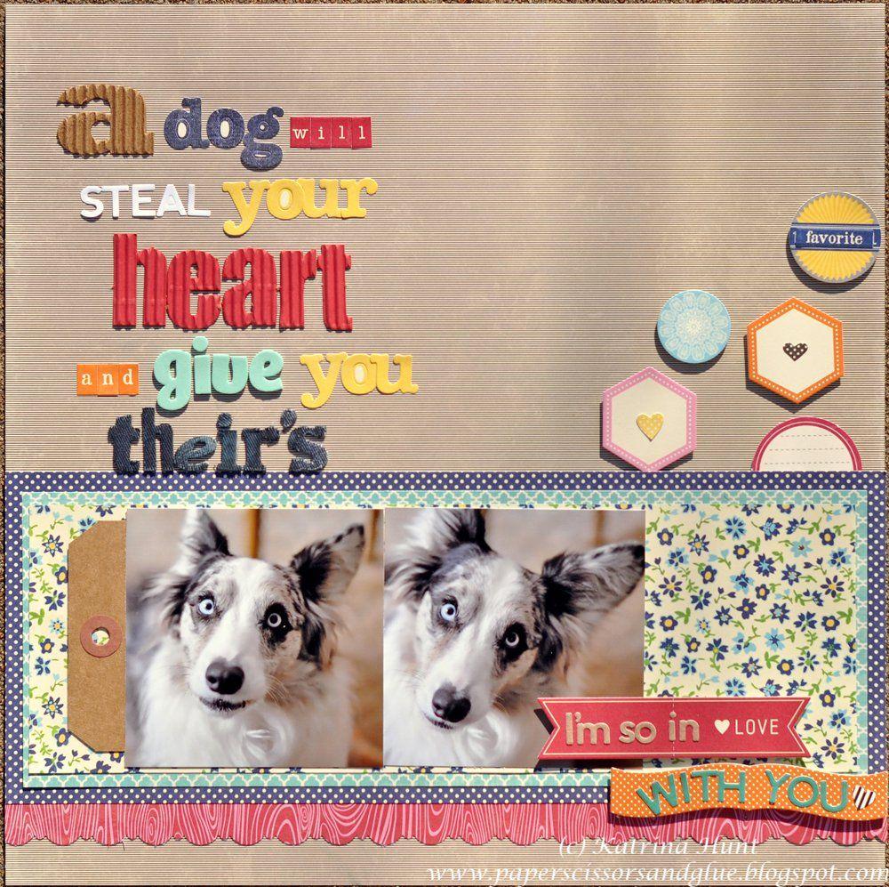 Scrapbook ideas for dogs - A Dog Will Steal Jillibean Soup Scrapbook Com