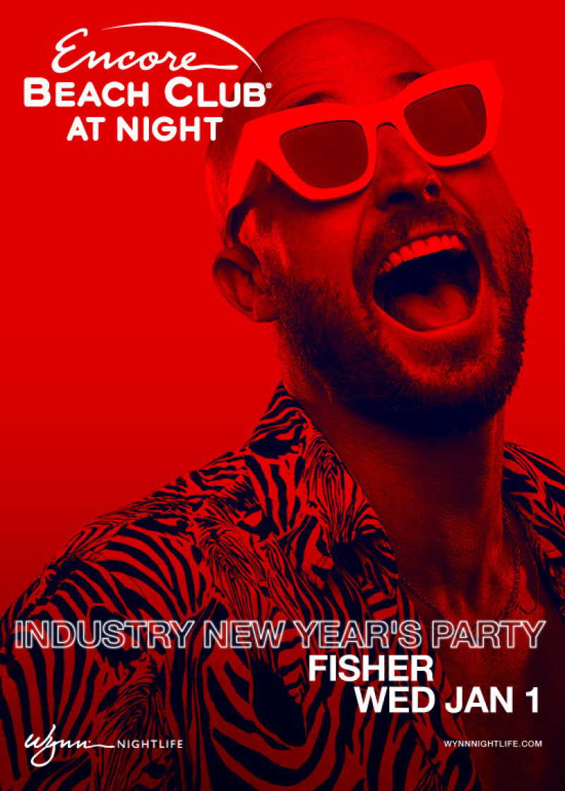 ENCORE BEACH CLUB AT NIGHT PRESENTS FISHER Wednesday