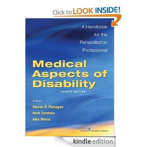 Medical Aspects Of Disability Like Its Predecessor The Book Remains One Of The Best Sources Of Rehabilitation Medical Healthcare Professionals Medical Care