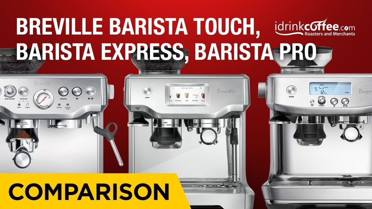 Comparing The Breville Barista Series Of Espresso Machines Youtube Espresso Machines Barista