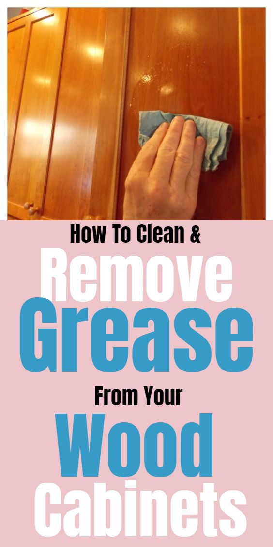 Remove Grease From Wood Cabinets, Remove Grease From Cabinets