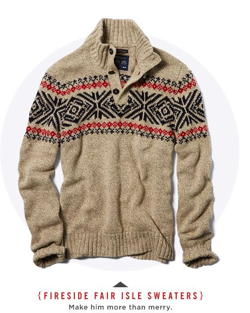 Fireside Fair Isle Sweaters >>> great look for the guys!   guys ...