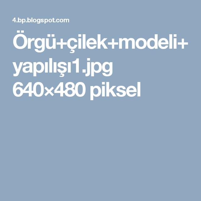 Örgü+çilek+modeli+yapılışı1.jpg 640×480 piksel
