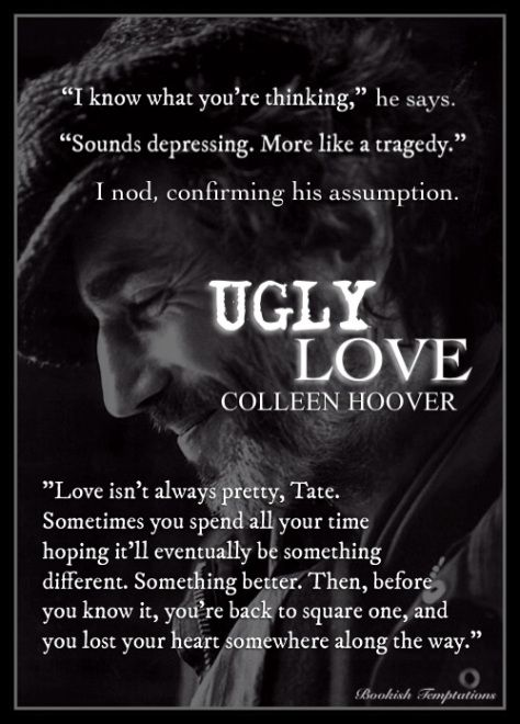 Ugly Love By Colleen Hoover Colleen Hoover Author In 60 Interesting Ugly Love Quotes