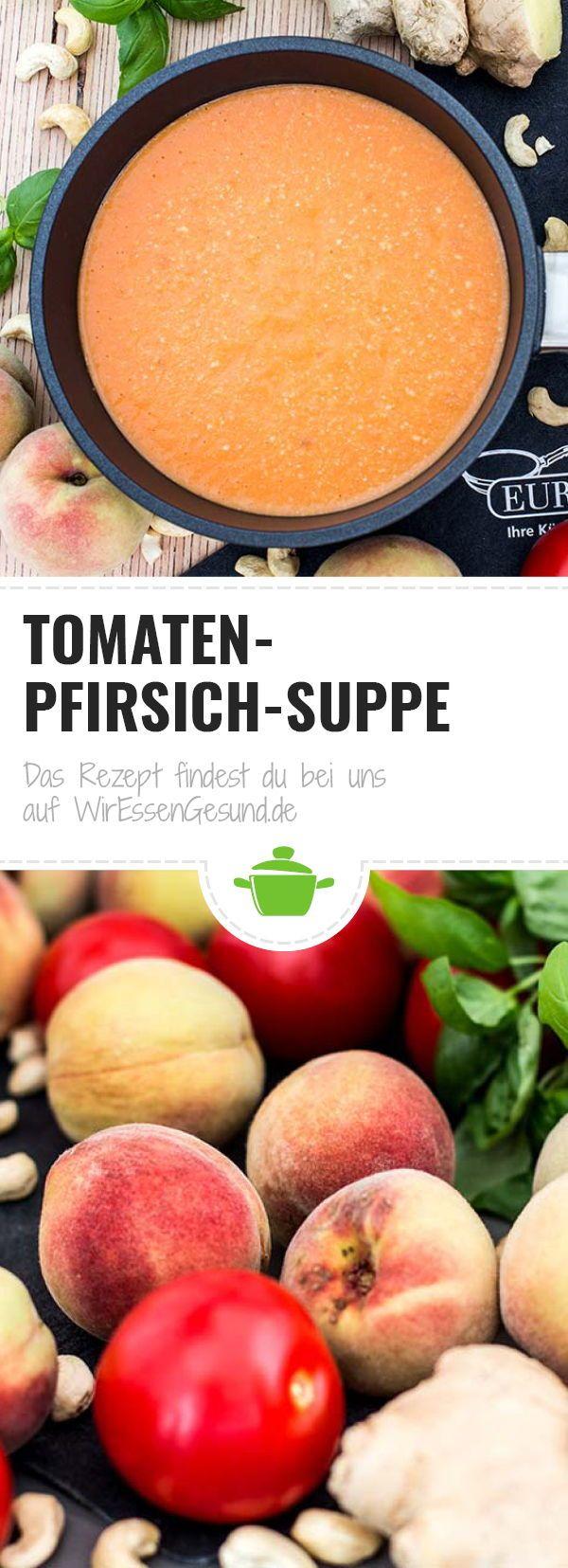 Tomaten-Pfirsich-Suppe #foodporn
