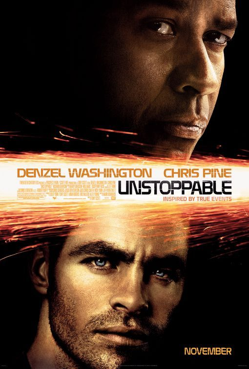 Unstoppable 2010 Movie Posters Movies Worth Watching Denzel Washington