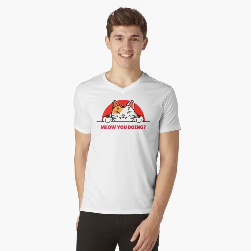 """meow you doing"" T-shirt by ebo-tshirt | Redbubble"
