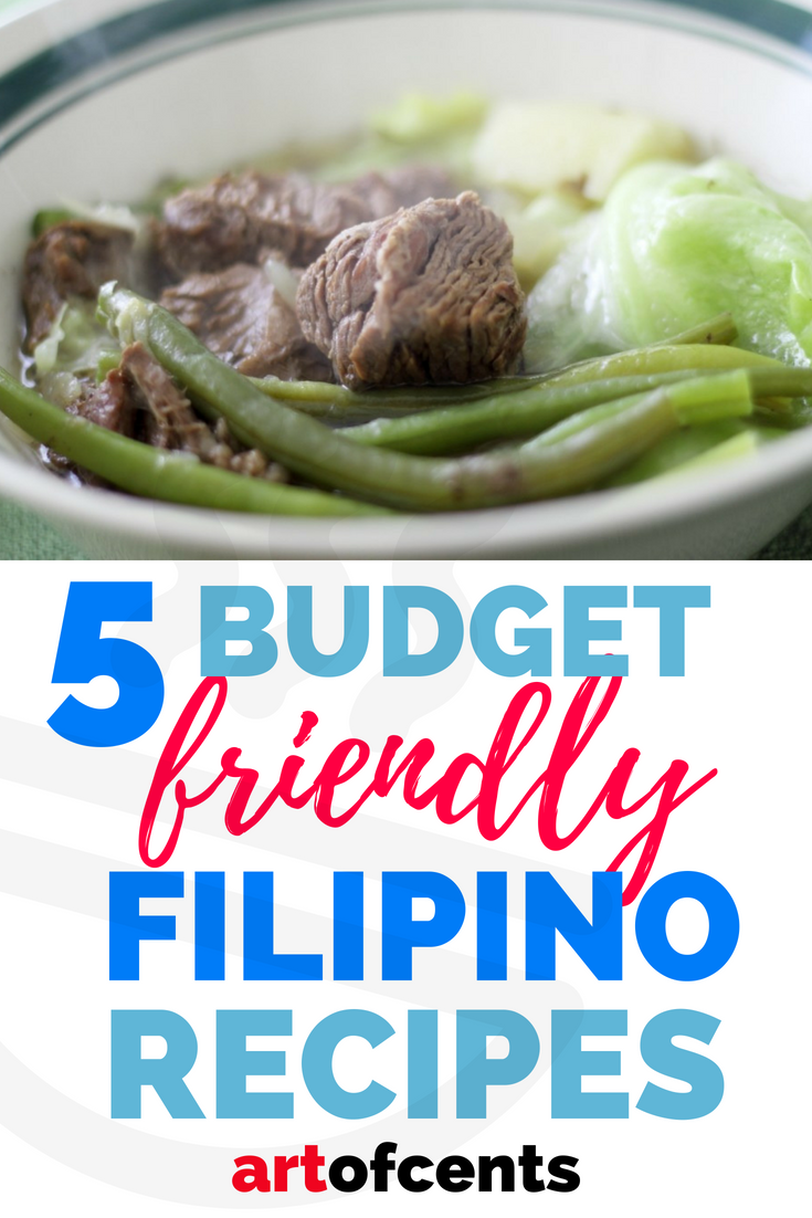 5 Budget Friendly Filipino Recipes Art Of Cents Easy Filipino Recipes Cheap Meals Filipino Recipes