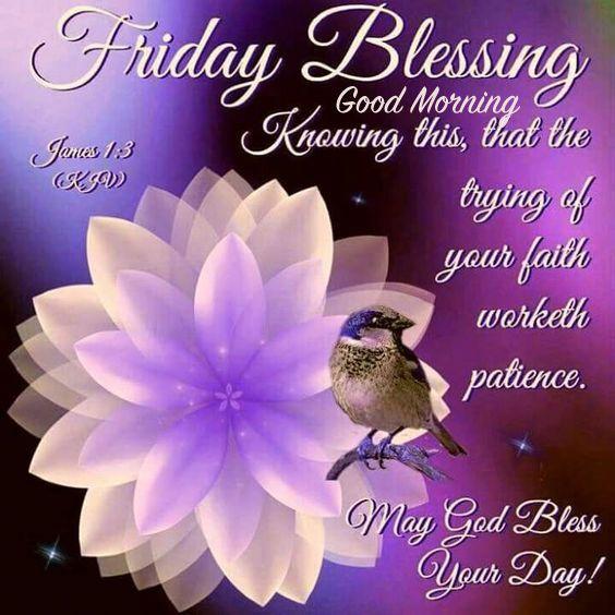 Friday Blessing Good Morning Friday Good Morning Friday Quotes