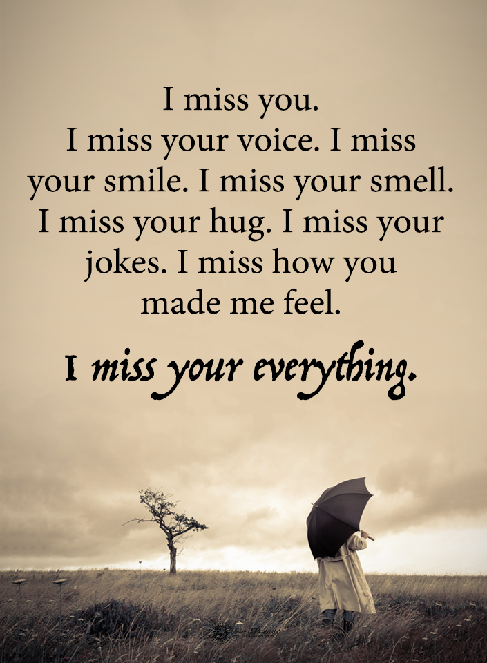 I miss your everything