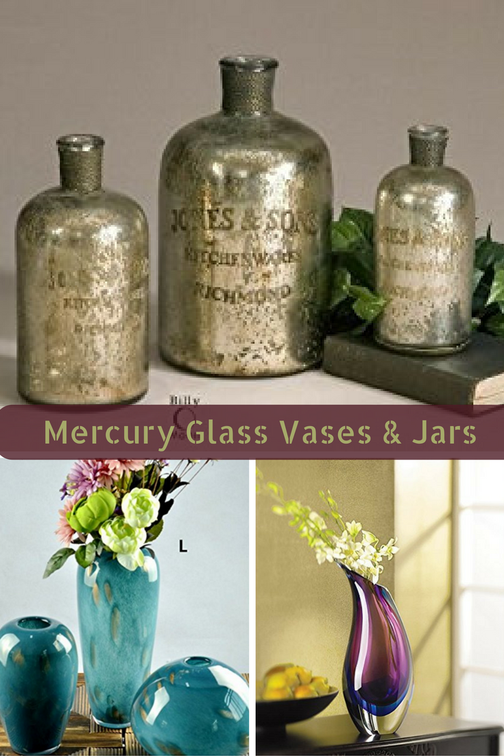 Mercury Glass Bottles And Vases Add Texture Variety Uniqueness To A Home Moreover Decorative Accents Blend Effortlessly Into Other