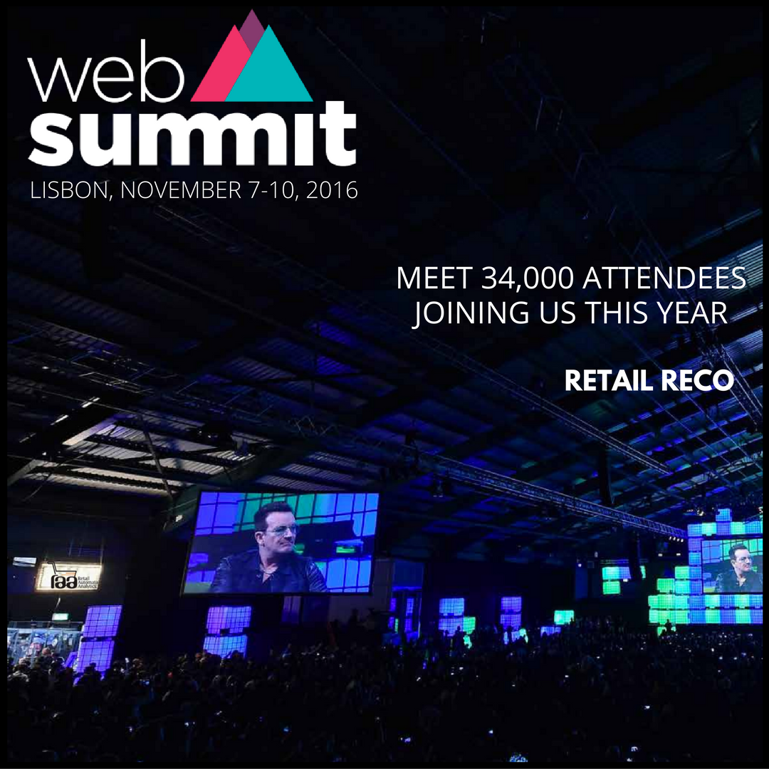 The best technology conference on the planet where 400 attendees to over 42,000 from more than 134 countries – Web Summit 2016 #RetailReco