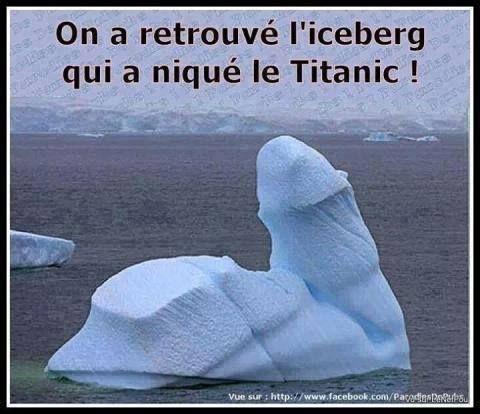 Iceberg qui a niqué le titanic