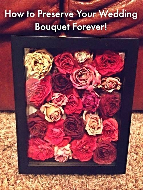 This Is How To Preserve Your Wedding Bouquet Forever Wedding