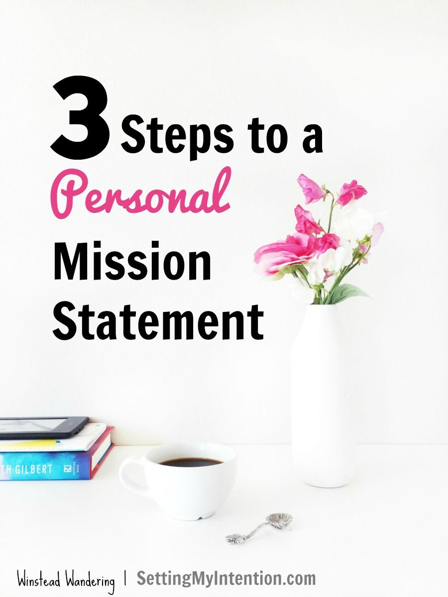 Writing A Personal Mission Statement In  Steps  Change And Third