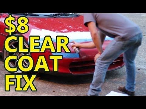 Diy Car Projects 8 Clear Coat Fix Youtube Diy Car Car Paint Repair Car Paint Jobs