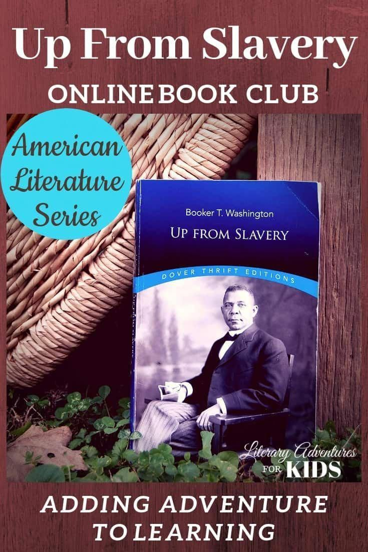 Up From Slavery Online Book Club for Teens ~ American Classic Literature Series