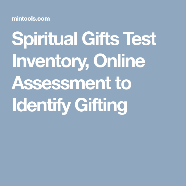 Spiritual Gifts Test Inventory, Online Assessment to Identify Gifting Spiritual Gifts Test, Motivational Gifts