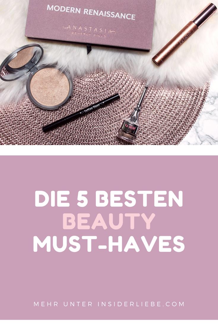 Meine 5 liebsten Beauty Must-Haves
