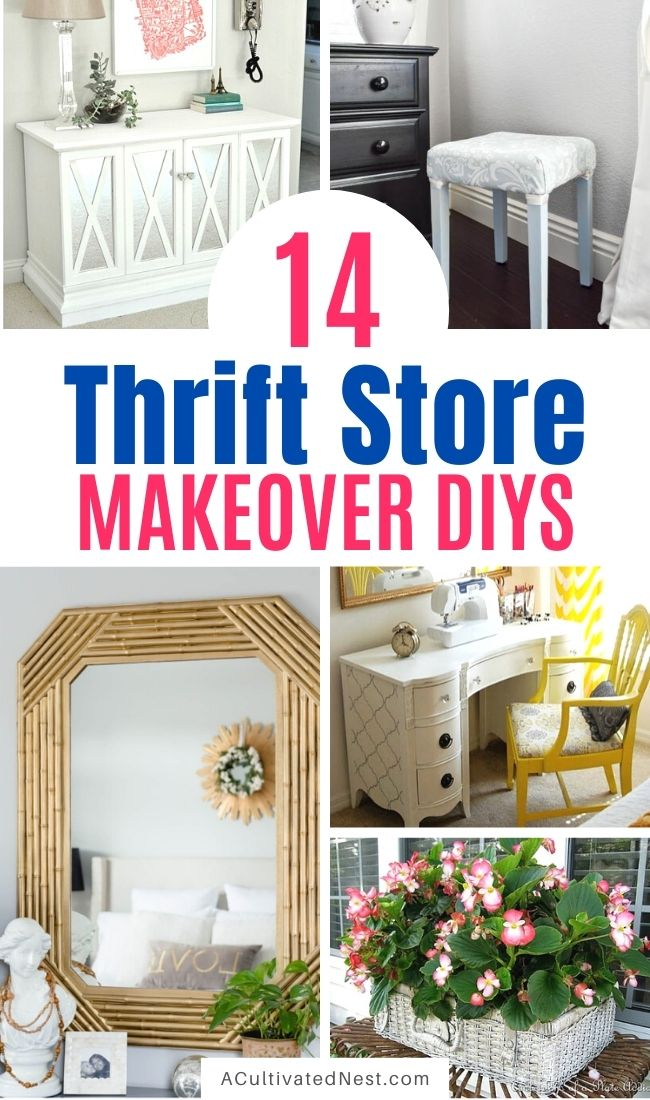 14 Inspiring Thrift Store Makeover Ideas- A Cultivated Nest