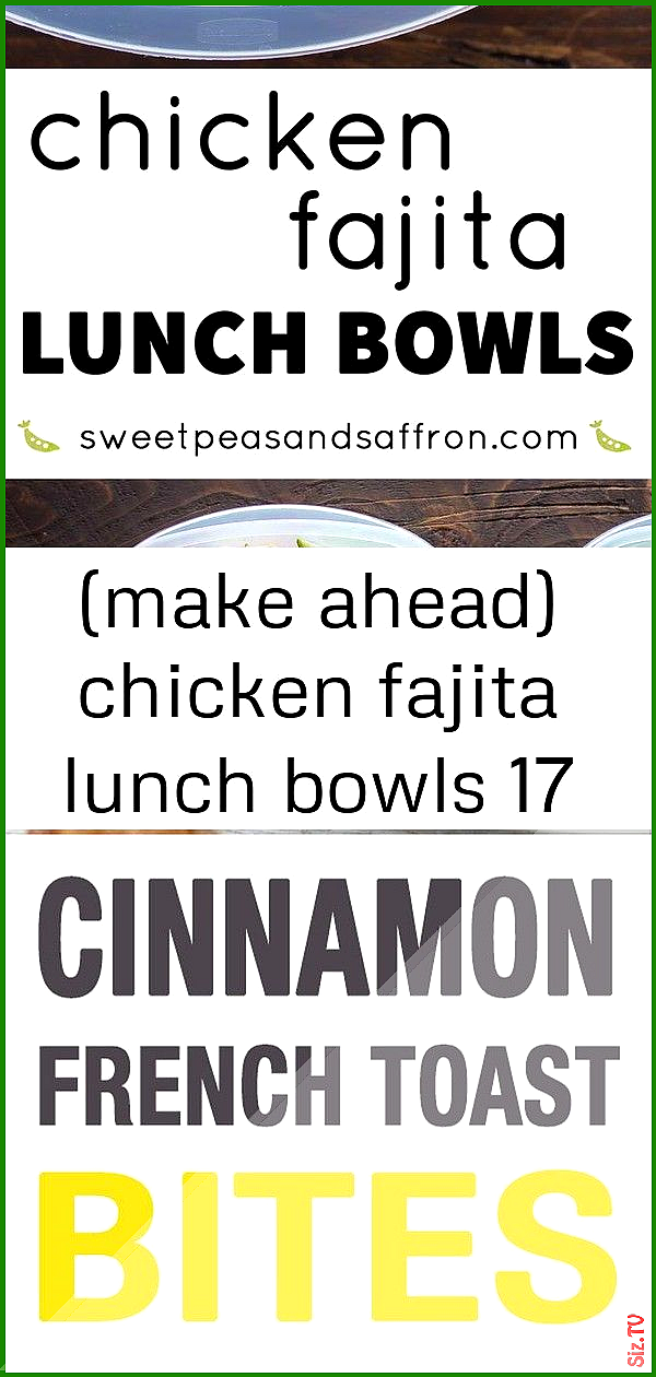 make ahead chicken fajita lunch bowls 17 make ahead chicken fajita lunch bowls 17 Charles Wilkinson ...