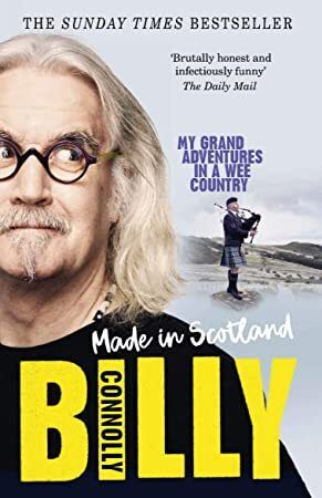 Free Read Made In Scotland My Grand Adventures in a Wee Country