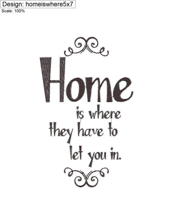 Home is where they have to let you in by KaZoodles on Etsy, $3.00
