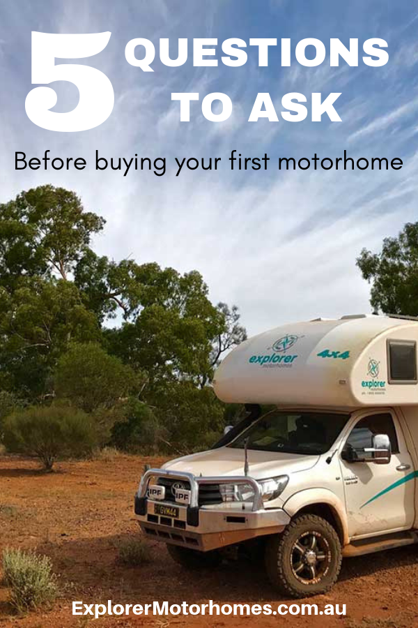 5 questions to ask before buying your first motorhome explorer 4wd rh pinterest com 4wd motorhomes uk 4wd motorhomes for sale australia