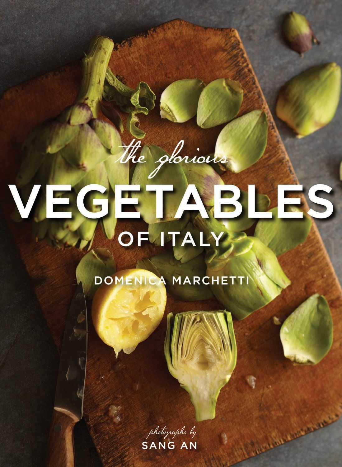 The Glorious Vegetables of Italy  ($22.40)