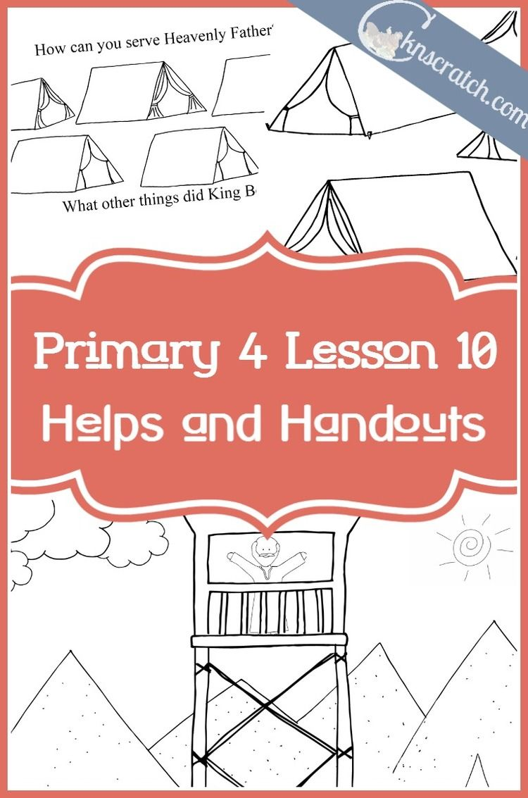 Lesson 10 King Benjamin Teaches His People Lds Primary Lessons