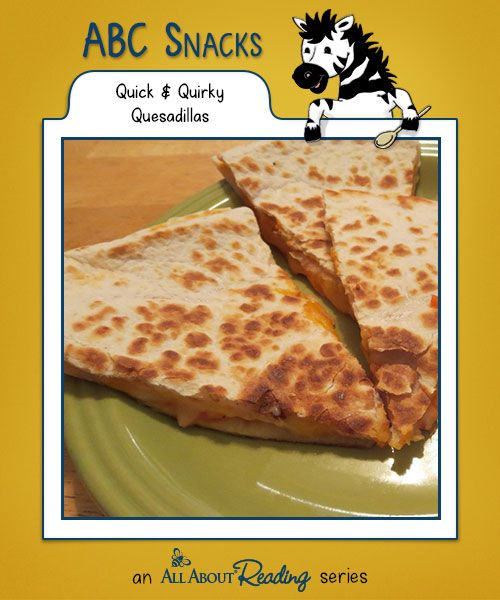 Q Is For Quick & Quirky Quesadillas