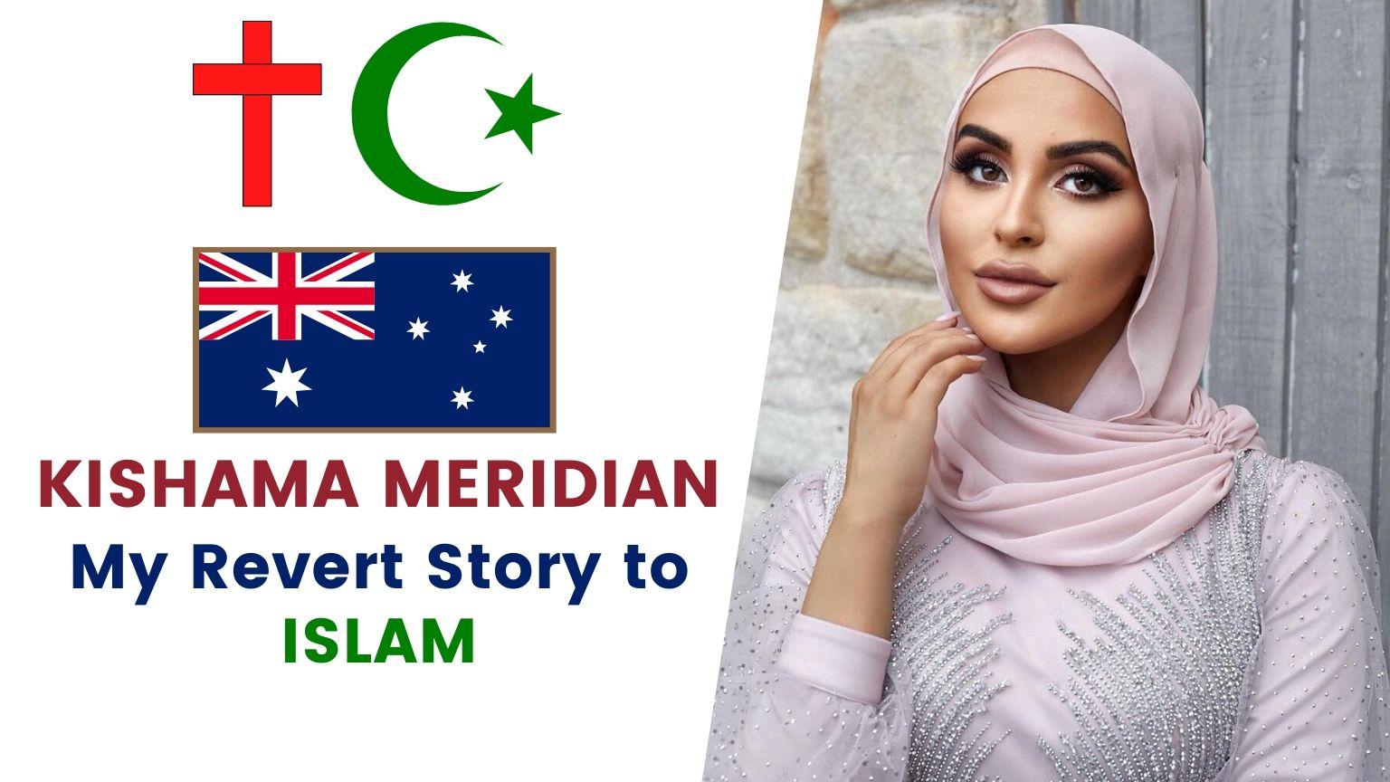 🇮🇹 🇦🇺 KISHAMA MERIDIAN 🧕 | MY REVERT STORY TO ISLAM ☪️