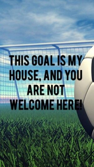 Soccer Goalie Quotes Tumblr Soccer Quotes Soccer Motivation Soccer Quotes Girls