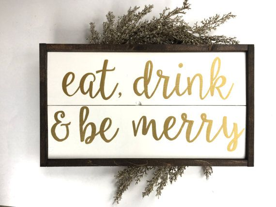 Eat Drink Be Merry Handcrafted Wooden Sign Wooden Signs Wood Signs Handcraft