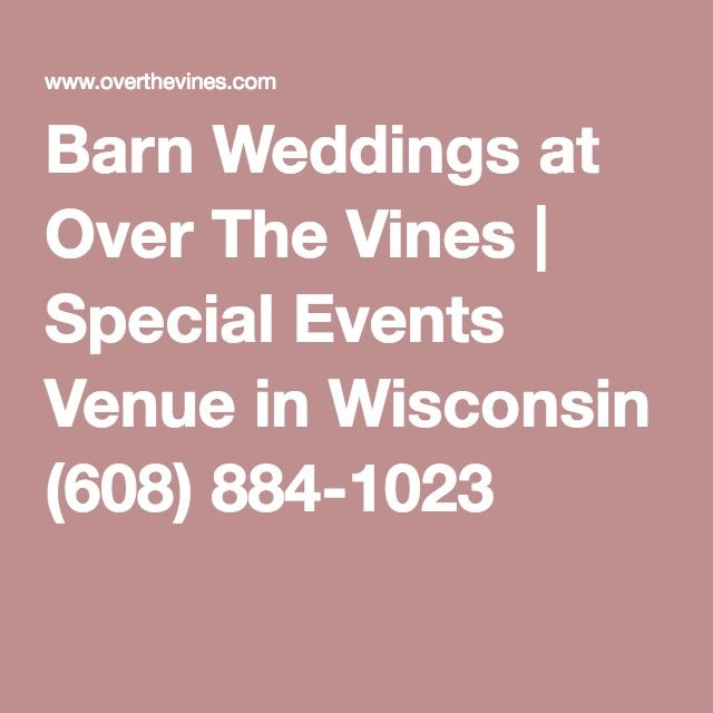 Barn Weddings at Over The Vines | Special Events Venue in ...