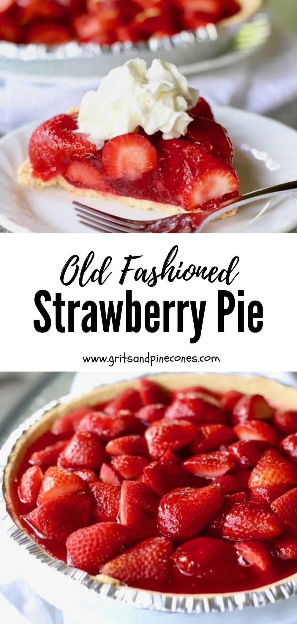 Old Fashioned Strawberry Pie With Jello Gritsandpinecones Com Recipe In 2020 Dessert Recipes Easy Strawberry Pie Strawberry Jello Pie