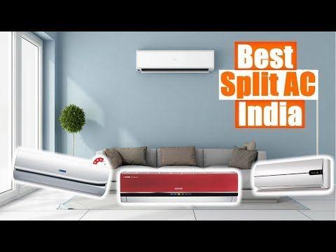 Best Split Ac In India 2019 Ranked Split Air