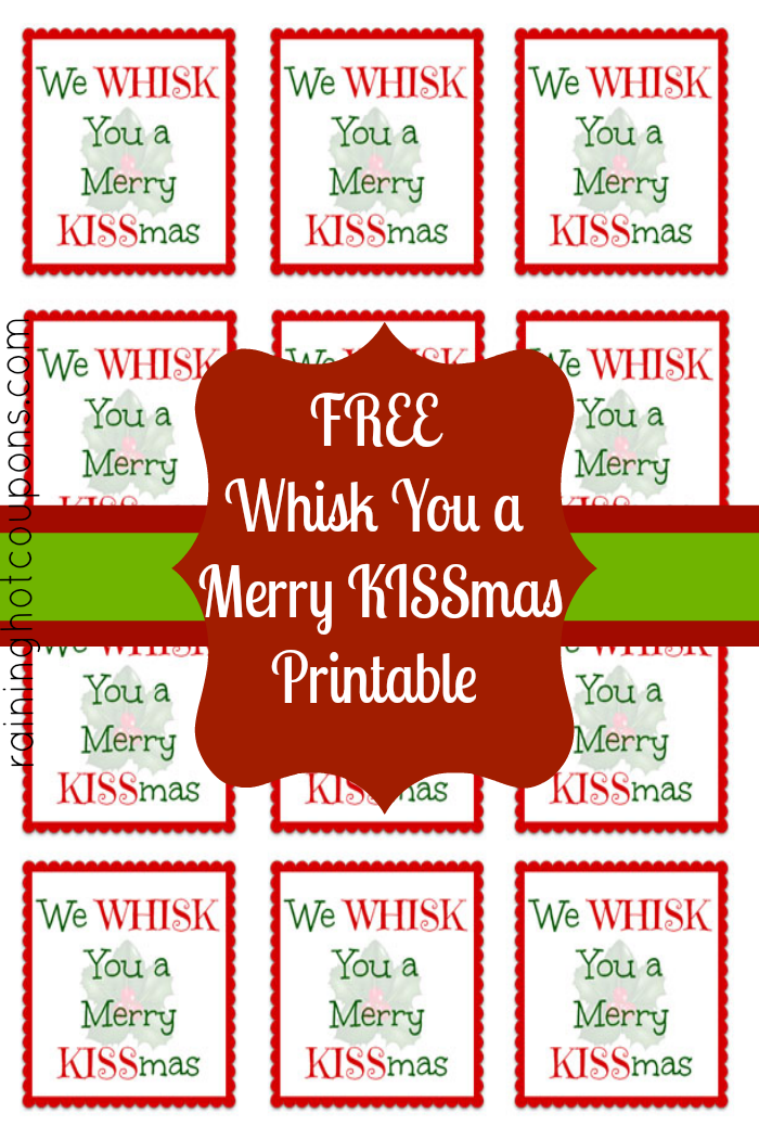 picture relating to We Whisk You a Merry Kissmas Printable Tag identified as Cost-free Printable Whisk Label \u201cWe Whisk your self a Merry KISSmas